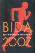 Portada de BIDA 2007: BIENAL INTERNACIONAL DEL DEPORTE EN EL ARTE
