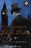 Portada de LA SOLEDAD DE CHARLES DICKENS