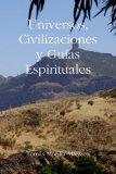 Portada de UNIVERSOS, CIVILIZACIONES Y GUIAS ESPIRITUALES
