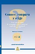 Portada de CONOCE, COMPARA Y ELIGE: PROGRAMA DE TOMA DE DECISIONES ACADEMICAS PARA 4º DE ESO. CUADERNO DEL ALUMNO