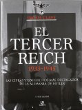 Portada de EL TERCER REICH 1933-1945: LAS CIFRAS Y LOS HECHOS MAS DESTACADO S EN LA ALEMANIA DE HITLER