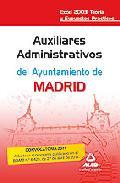 Portada de AUXILIARES ADMINISTRATIVOS DEL AYUNTAMIENTO DE MADRID. EXCEL 2003. TEORIA Y SUPUESTOS PRACTICOS