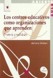 Portada de LOS CENTROS EDUCATIVOS COMO ORGANIZACIONES QUE APRENDEN