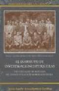 Portada de EL INSTITUTO DE INVESTIGACIONES PESQUERAS: TRES DECADAS DE HISTORIA DE LA INVESTIGACION MARINA