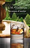 Portada de NO ACOSEN AL ASESINO (EBOOK)