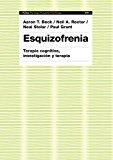Portada de ESQUIZOFRENIA: TERAPIA COGNITIVA, INVESTIGACION Y TERAPIA