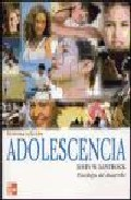 Portada de ADOLESCENCIA: PSICOLOGIA DEL DESARROLLO