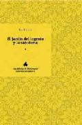 Portada de EL JARDIN DEL INGENIO Y LA SABIDURIA