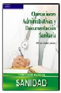 Portada de OPERACIONES ADMINISTRATIVAS Y DOCUMENTACIÓN SANITARIA