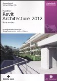 Portada de REVIT ARCHITECTURE 2012. GUIDA AVANZATA (AM4 EDUCATIONAL)