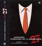Portada de ANTOLOGIA COMENTADA DE LA GENERACION DEL 27: INTRODUCCION DE VICTOR GARCIA DE LA CONCHA