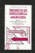 Portada de PROYECTO DE INTELIGENCIA HARVARD: SERIE VI, PENSAMIENTO INVENTIVO: MANUAL DEL PROFESOR