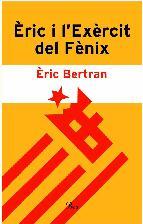 Portada de ÈRIC I L'EXÈRCIT DEL FÈNIX. (EBOOK)