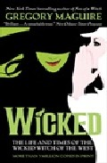 Portada de WICKED : THE LIFE AND TIMES OF THE WICKED WITCH OF THE WEST