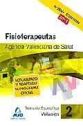 Portada de FISIOTERAPEUTAS DE LA AGENCIA VALENCIANA DE SALUD. TEMARIO ESPECIFICO VOLUMEN II