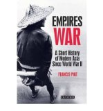 Portada de [( EMPIRES AT WAR: A SHORT HISTORY OF MODERN ASIA SINCE WORLD WAR II )] [BY: FRANCIS PIKE] [MAR-2011]