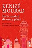 Portada de EN LA CIUDAD DE ORO Y PLATA (BOOKET LOGISTA)