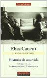 Portada de HISTORIA DE UNA VIDA (OBRAS COMPLETAS II): LA LENGUA SALVADA; LA ANTORCHA AL OIDO; JUEGO DE OJOS