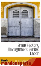 Portada de SHAW FACTORY MANAGEMENT SERIES: LABOR