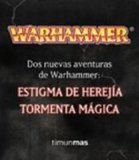 Portada de PACK WARHAMMER: ESTIGMA DE HEREJIA; TORMENTA MAGICA