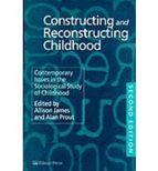 Portada de CONSTRUCTING AND RECONSTRUCTING CHILDHOOD