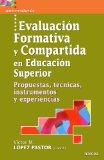Portada de EVALUACION FORMATIVA Y COMPARTIDA EN EDUCACION SUPERIOR. PROPUESTAS, TECNICAS, INSTRUMENTOS Y EXPERIENCIAS