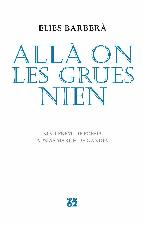 Portada de ALLÀ ON LES GRUES NIEN (EBOOK)