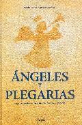 Portada de ANGELES Y PLEGARIAS
