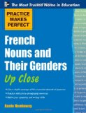 Portada de PRACTICE MAKES PERFECT FRENCH NOUNS AND THEIR GENDERS UP CLOSE (PRACTICE MAKES PERFECT SERIES)