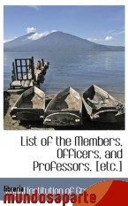 Portada de LIST OF THE MEMBERS, OFFICERS, AND PROFESSORS, [ETC.]