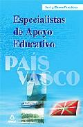 Portada de TEST Y CASOS PRACTICOS DE ESPECIALISTAS DE APOYO EDUCATIVO DEL PAIS VASCO