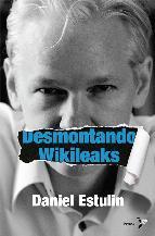 Portada de DESMONTANDO WIKILEAKS