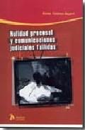 Portada de NULIDAD PROCESAL Y COMUNICACIONES JUDICIALES FALLIDAS