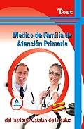 Portada de MEDICO DE FAMILIA DE ATENCION PRIMARIA DEL ICS. TEST