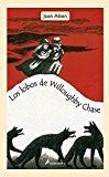 Portada de LOS LOBOS DE WILLOUGHBY CHASE