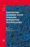 Portada de SUPPORTING LEARNING FLOW THROUGH INTEGRATIVE TECHNOLOGIES