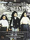 Portada de EL SECRETO DE FATIMA:LA HISTORIA OCULTA DE LAS MISTERIOSAS APARICIONES Y LA CONSPIRACION DE LOS JESUITAS