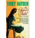 Portada de [( THE TIGER'S CHILD )] [BY: TOREY L. HAYDEN] [JUL-2003]