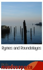 Portada de RYMES AND ROUNDELAYES