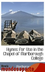 Portada de HYMNS FOR USE IN THE CHAPEL OF MARLBOROUGH COLLEGE