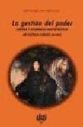 Portada de LA GESTION DEL PODER: CORONA Y ECONOMIAS ARISTOCRATICAS EN CASTILLA
