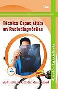 Portada de TECNICO ESPECIALISTA EN RADIODIAGNOSTICO DEL INSTITUTO CATALAN DESALUD: TEST