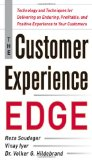 Portada de THE CUSTOMER EXPERIENCE EDGE: TECHNOLOGY AND TECHNIQUES FOR DELIVERING AN ENDURING, PROFITABLE AND POSITIVE EXPERIENCE TO YOUR CUSTOMERS