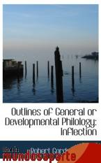 Portada de OUTLINES OF GENERAL OR DEVELOPMENTAL PHILOLOGY: INFLECTION