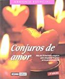 Portada de CONJUROS DE AMOR: MAGIA RITUAL PARA GENTE ENAMORADA