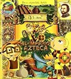 Portada de IMPERIO AZTECA,EL (TE LO CREES (ARAZONIA))