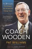 Portada de COACH WOODEN: THE 7 PRINCIPLES THAT SHAPED HIS LIFE AND WILL CHANGE YOURS
