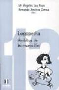 Portada de LOGOPEDIA: AMBITOS DE INTERVENCION