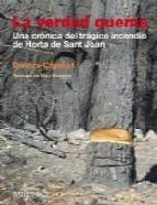 Portada de LA VERDAD QUEMA: UNA CRONICA DEL TRAGICO INCENDIO DE HORTA DE SANT JOAN