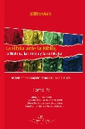 Portada de LA BIBLIA ANTE LA BIBLIA TOMO IV: LA HISTORIA, LA CIENCIA Y LA MITOLOGIA